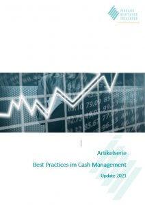 Artikelserie Best Practices im Cash Management Update 2021
